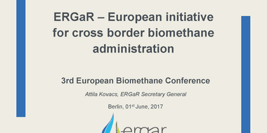 Workshop I: ERGaR - European initiative for cross border biomethane administration