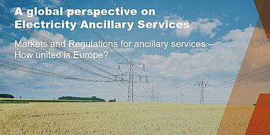 Markets and Regulations for ancillary services – How united is Europe?