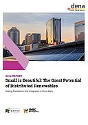 dena-REPORT: Small is Beautiful: The Great Potential of Distributed Renewables