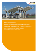 Studie: LNG in Germany: Liquefied Natural Gas and Renewable Methane in Heavy-Duty Road Transport.